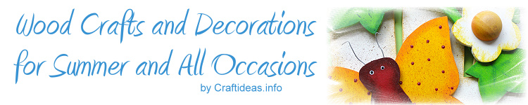 Wood Crafts for Summer and All Occasions