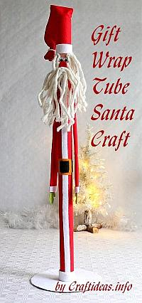 Christmas Craft - Gift Wrap Tube Santa