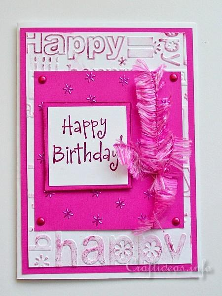 Pink Happy Birthday Card - Stamping and Embossing