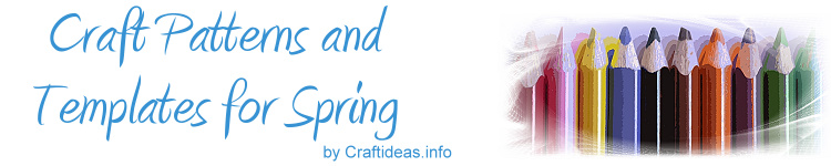 Spring Craft Templates and Patterns