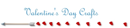 Valentine�s Day Crafts